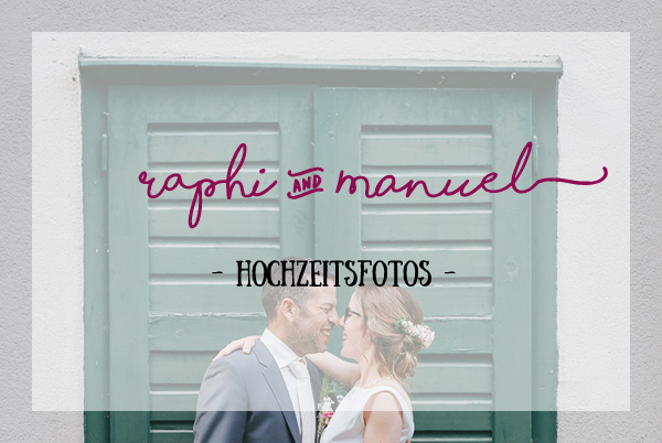 the lovely wedding – Raphi & Manuel (Hochzeitsfotos)